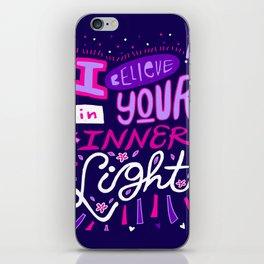 I believe in your Inner Light iPhone Skin