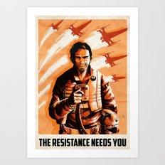 The Resistance Needs You Art Print