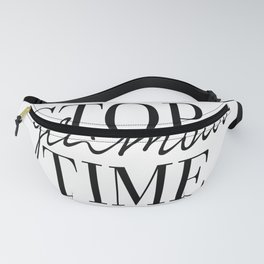 Fashion Print, Stop Glamour Time, Fashion Quote, Glamour Print, Vanity Wall Art, Closet Print, Make Fanny Pack