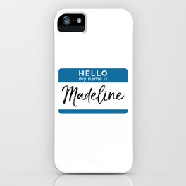 Madeline Personalized Name Tag Woman Girl First Last Name Birthday iPhone Case