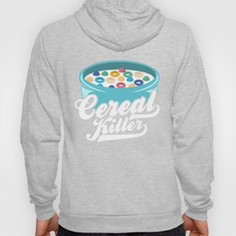 Cereal Killer | Breakfast Meal Hoody
