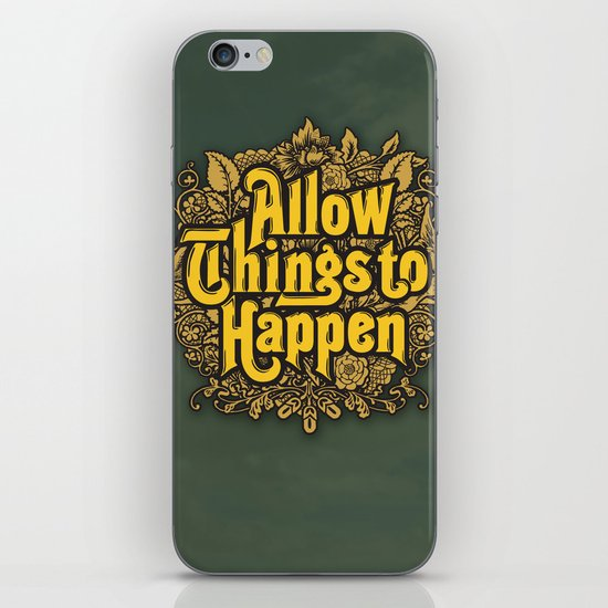 Allow Things to Happen iPhone & iPod Skin