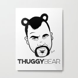 THUGGY BEAR Metal Print