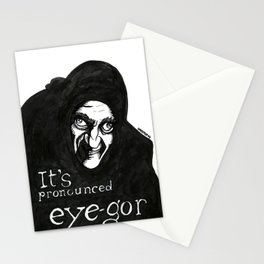 """""""I'ts pronounced eye-gor"""" (Young Frankenstein) Stationery Cards"""