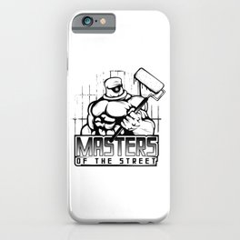 A Unique Muscular Man Painter T-shirt Design Painter Saying Masters Of The The Street Paint Graffiti iPhone Case