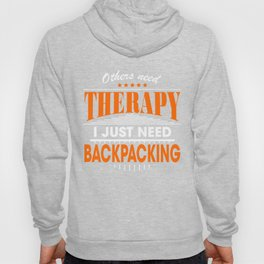 backpacking is my therapy Hoody