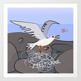 Trapped Seagull - Must Care Art Print