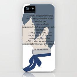 Ciel Phantomhive Quote iPhone Case