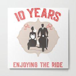 10 Years And Still Enjoying The Ride Metal Print