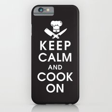 Keep Calm and Cook On iPhone 6 Slim Case