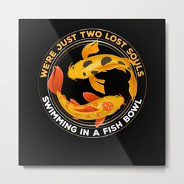 I must go to My Pont Koi Metal Print