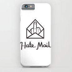 hate mail Slim Case iPhone 6s