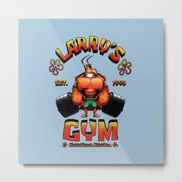 Larry's GYM Metal Print