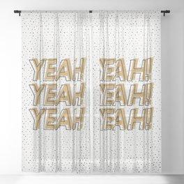 YEAH! Sheer Curtain