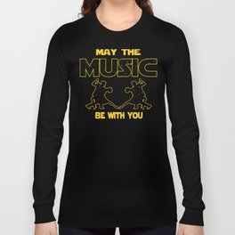 Salsa Dancer May The Music Be With You Long Sleeve T-shirt