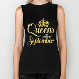 Queens are Born in September Women Girl Birthday Celebration Biker Tank
