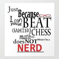 nerd Art Prints featuring Nerd by Jessica Jimerson