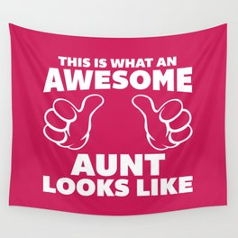 Awesome Aunt Funny Quote Wall Tapestry
