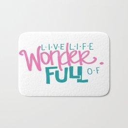 WonderFULL Life Bath Mat