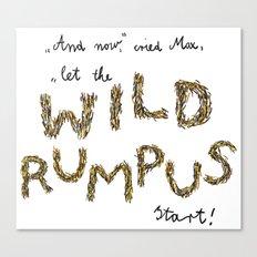 Let the wild rumpus start! Canvas Print