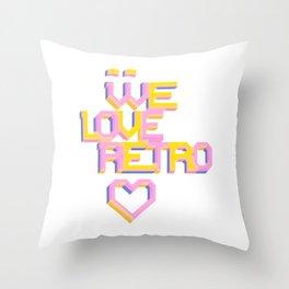 We Love Retro Throw Pillow