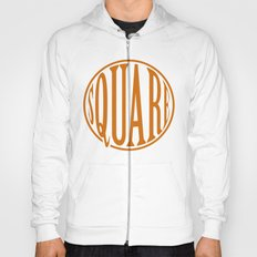 dont be a square Hoody