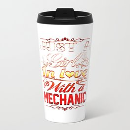 In love with a Mechanic Travel Mug