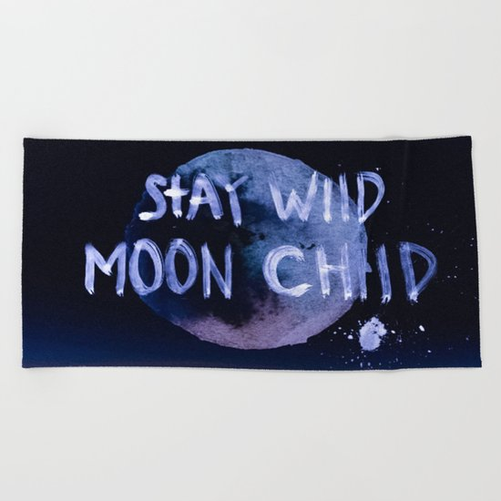 Stay wild moon child (purple) Beach Towel