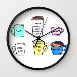 One more coffee Wall Clock
