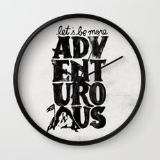 MORE ADVENTUROUS II Wall Clock