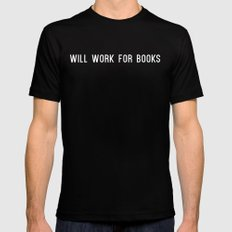 Will Work for Books Black SMALL Mens Fitted Tee