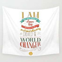 I am a World Changer! Wall Tapestry