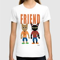 best friend T-shirts featuring Friend by BATKEI