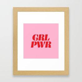 Girl Power GRL PWR Framed Art Print