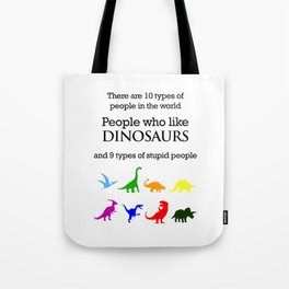 10 Types of People (Dinosaurs) Tote Bag