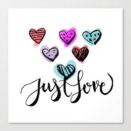 Just LOVE Canvas Print