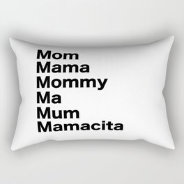 Mom Mama Mommy Rectangular Pillow