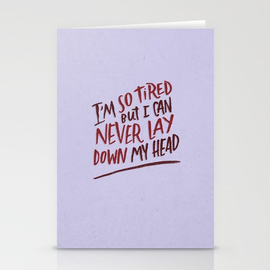 So Tired Stationery Cards