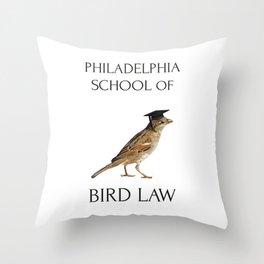 Philadelphia School of Bird Law Throw Pillow