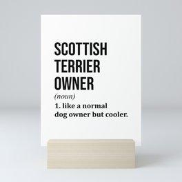 Scottish Terrier Dog Funny Mini Art Print