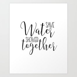 BATHROOM WALL ART, Save Water Shower Together,Bathroom Sign,Shower Decor,Funny Gift,Funny Print,Coup Art Print