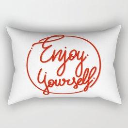 Enjoy Yourself Rectangular Pillow