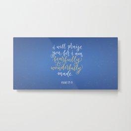 Psalm 139:14 Metal Print