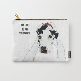 Great Dane My dog is my Valentine Carry-All Pouch