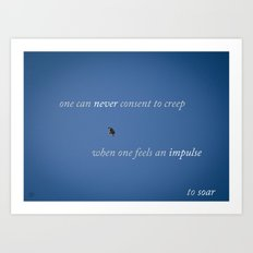 Soar You Creep Art Print