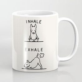 Inhale Exhale  Bull Terrier Coffee Mug