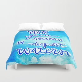 Grace Abounds In Deepest Waters Duvet Cover