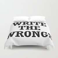 write Duvet Covers featuring WRITE THE WRONGS by Borning Freaks