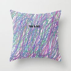 This is Art. Throw Pillow