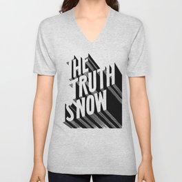 The Truth Is Now Unisex V-Neck